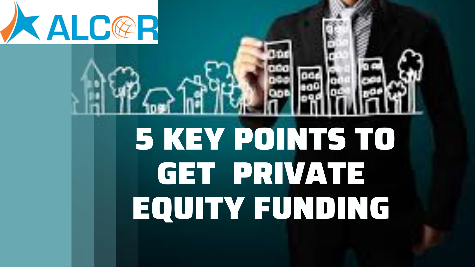 5 key points to get Private Equity Funding