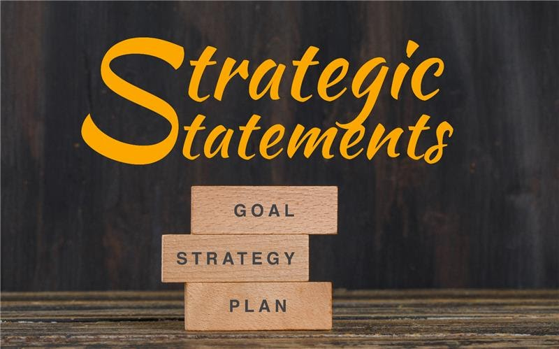strategic vision statements, strategy statements, strategy statements examples, Strategic objective, Strategic Statements, strategic statements examples