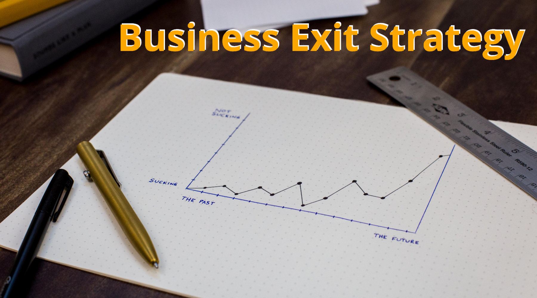 What is a Business Exit Strategy? Some of the Top Business Exit Strategies