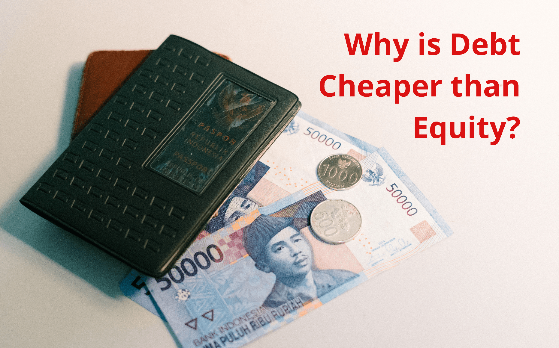 Why is debt cheaper than equity, Why is debt cheaper than equity wso, Reasons why debt is cheaper than equity, Why is cost of debt cheaper than equity, How is debt cheaper than equity