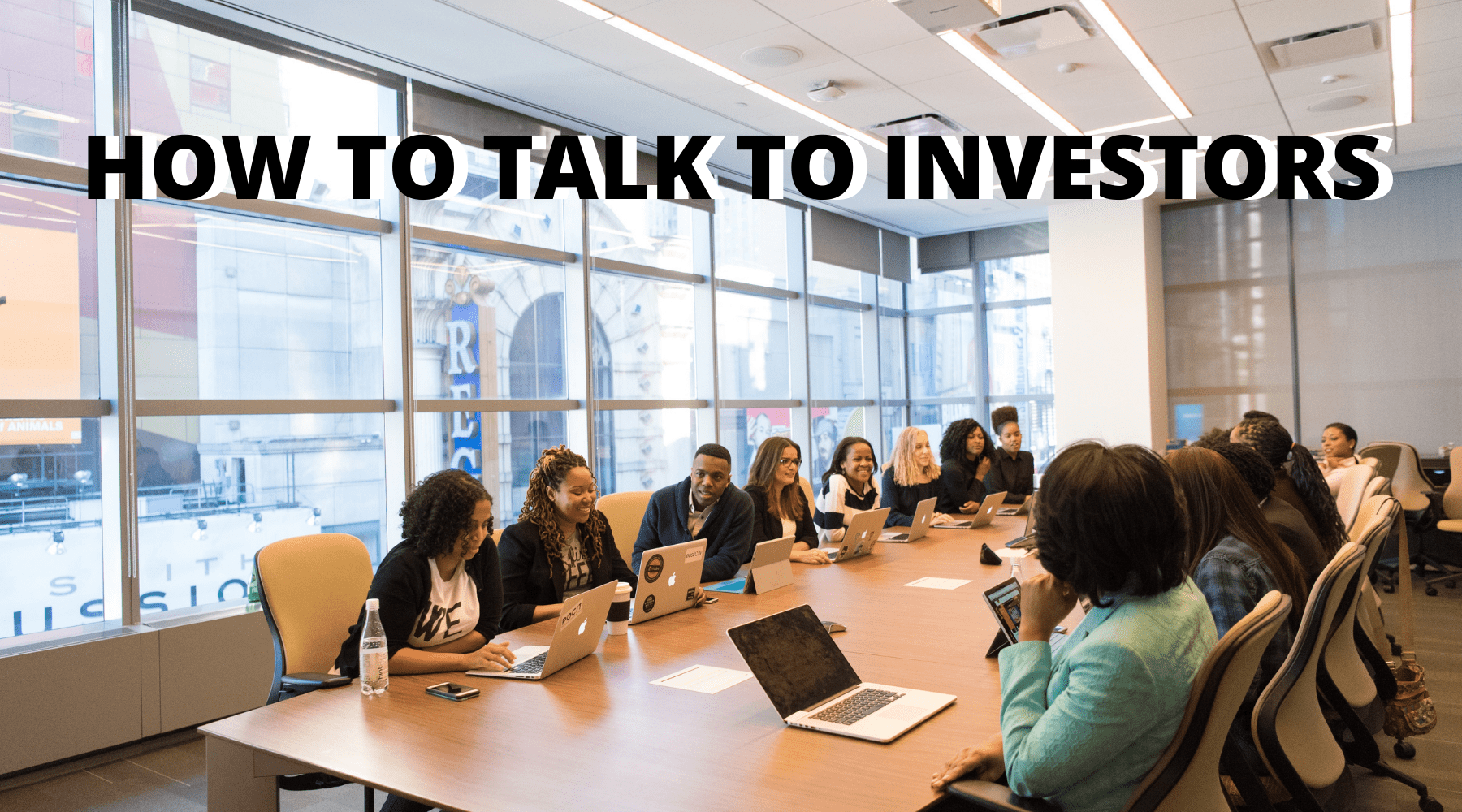 A Guide on How to Talk to Investors to Secure Startup Funding