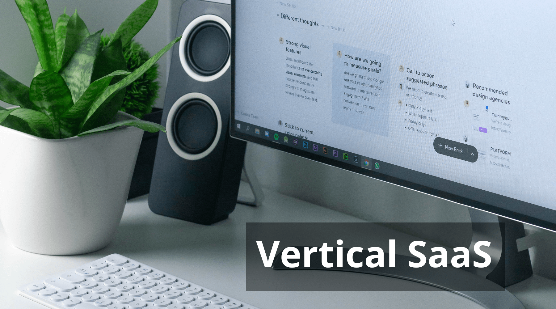 What is Vertical SaaS and How it is Poised to be the Key Software Service