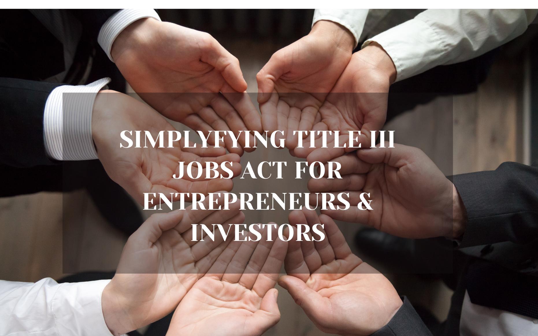 Title iii of the jobs act, Jobs act title iii equity crowdfunding, What is the jobs act, Jobs act title iii sec