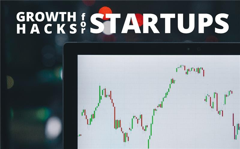 The Phenomenon of Growth Hacking For All Startups
